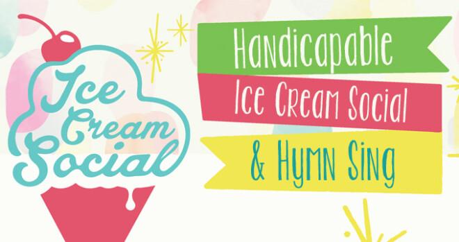 Handi Ice Cream Social and Hymn Sing