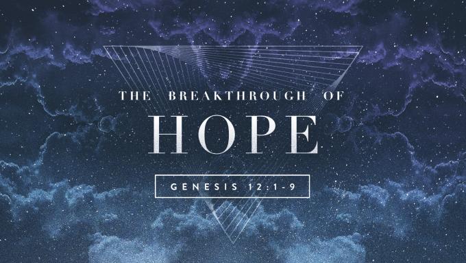 The Breakthrough of Hope