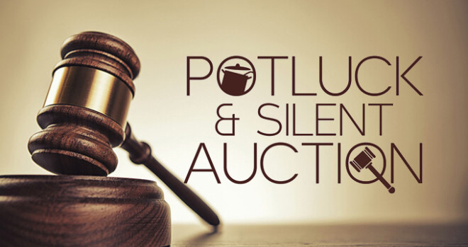 Potluck and Silent Auction