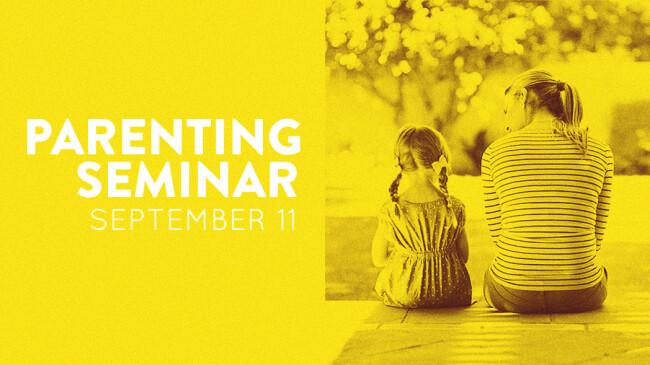 Parenting seminar Sept 11