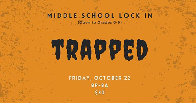Middle School Lock In